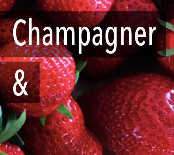 Champagner & Erdbeeren
